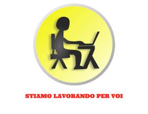 STIAMO-LAVORANDO-PER-VOI
